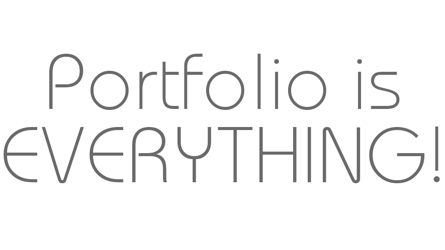 portfolio is everything